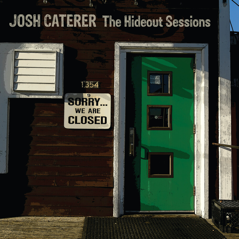 Josh Caterer - The Hideout Sessions