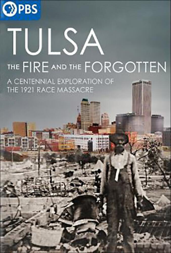 - Tulsa: Fire & Forgotten
