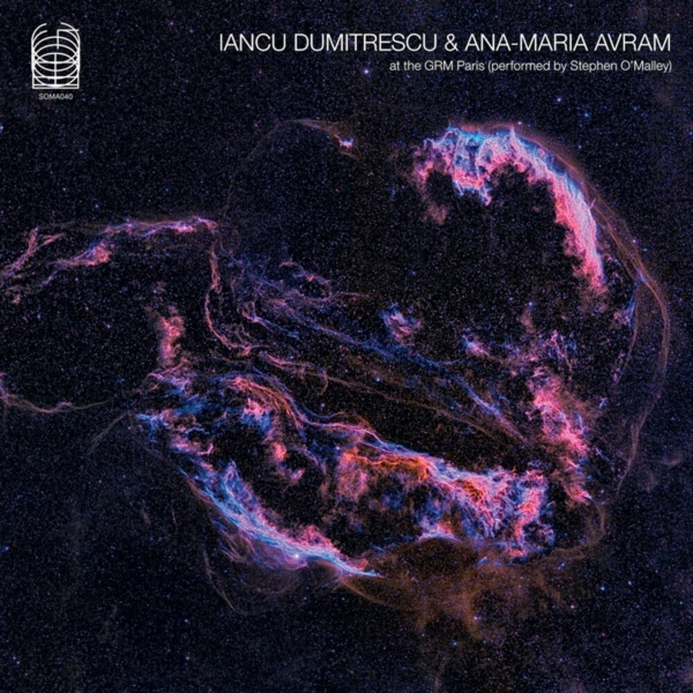Iancu Dumitrescu  / Avram,Ana-Maria - At The Grm Paris (Performed By Stephen O'malley)