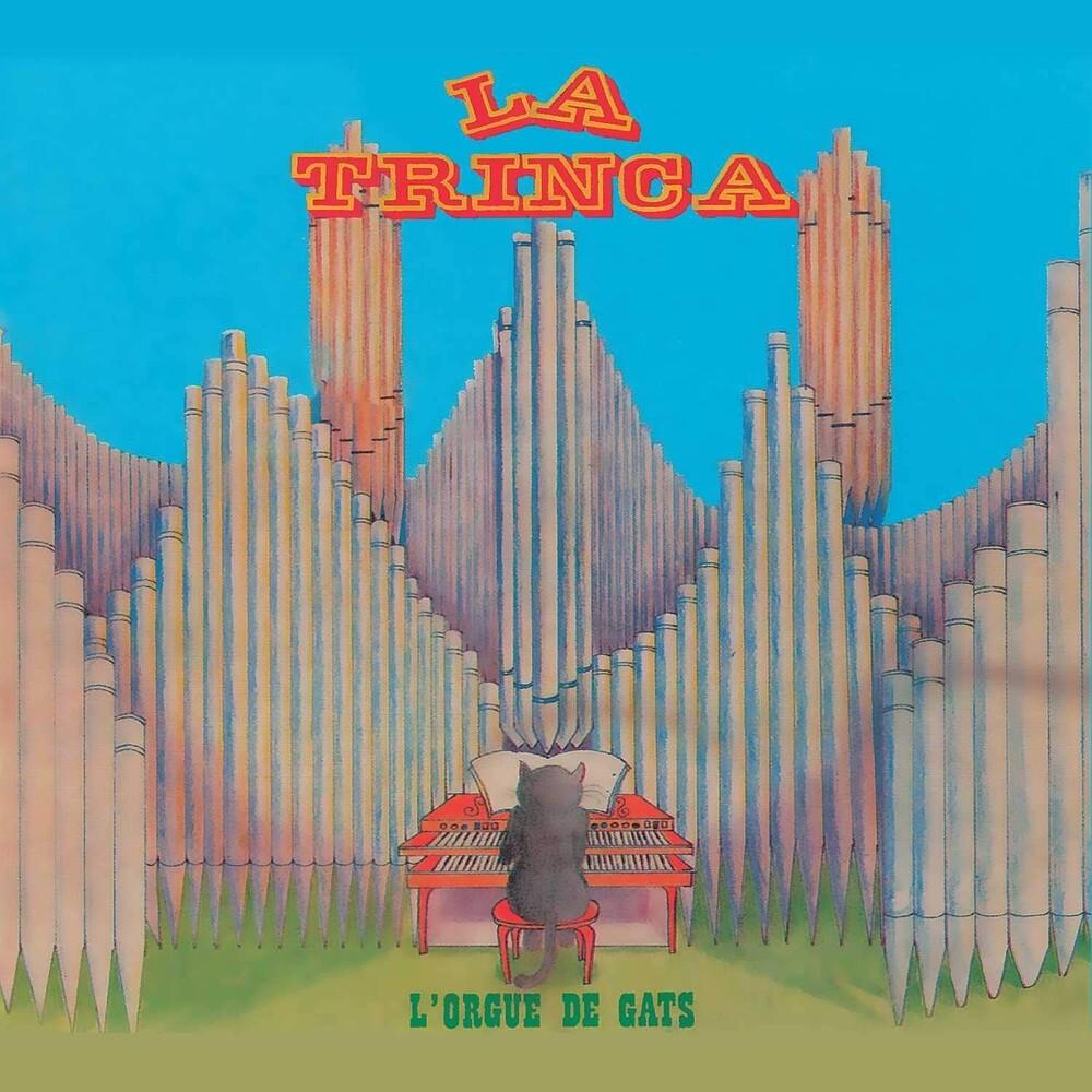 La Trinca - L'orgue De Gats (Spa)