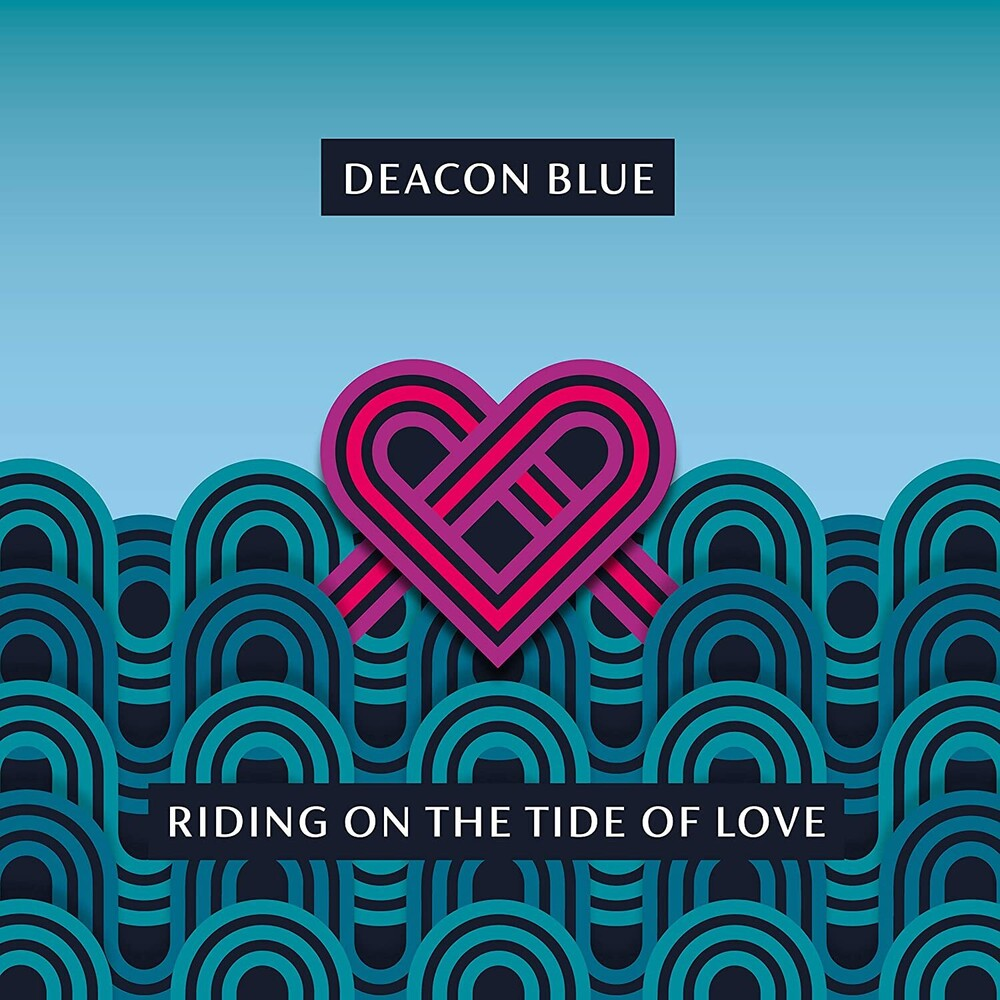 Deacon Blue - Riding On The Tide Of Love (Uk)