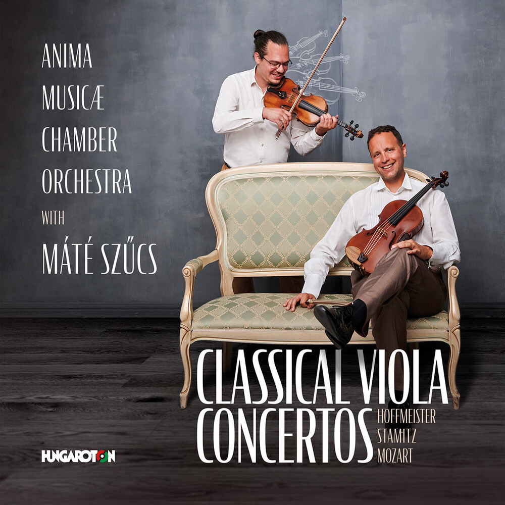 Hoffmeister / Szucs / Anima Musicae Chamber Orch - Classical Viola Concertos
