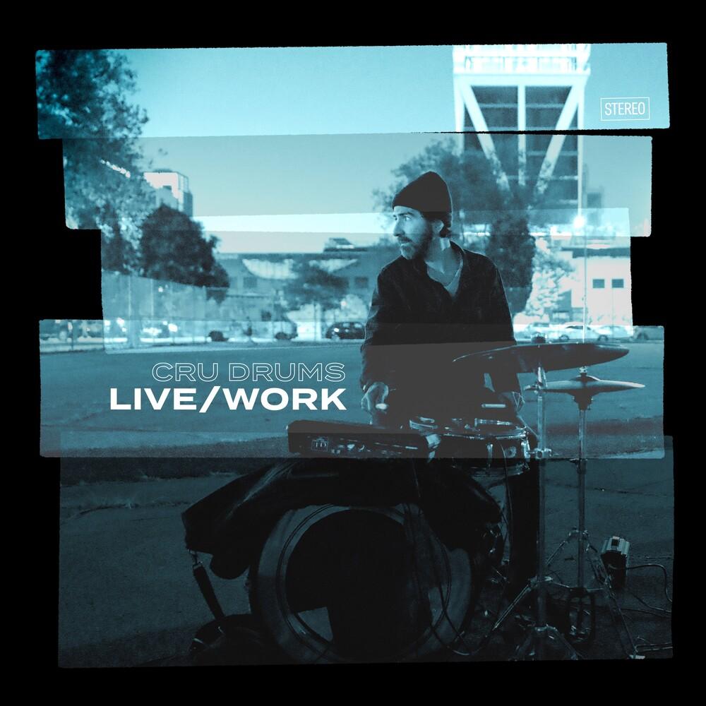 Cru Drums - Live/Work