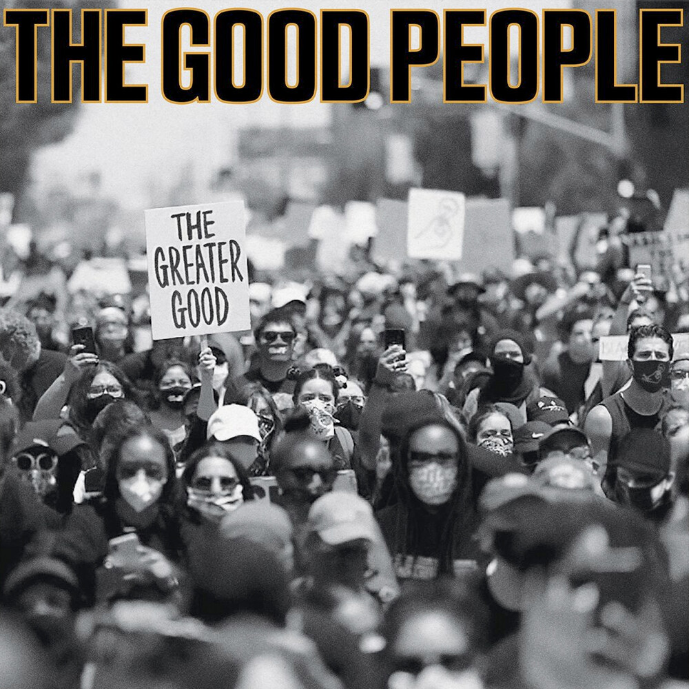 Good People - Greater Good