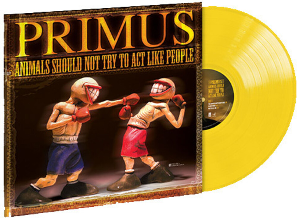 Primus - Animals Should Not Try To Act Like People EP [Opaque Yellow Vinyl]