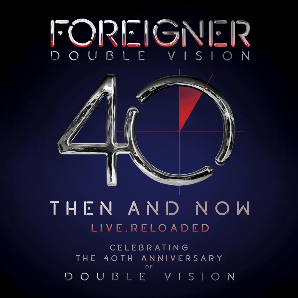 Foreigner - Double Vision: Then And Now [CD/DVD]