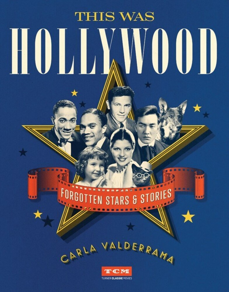 Carla Valderrama - This Was Hollywood: Forgotten Stars & Stories (Turner Classic Movies, TCM)