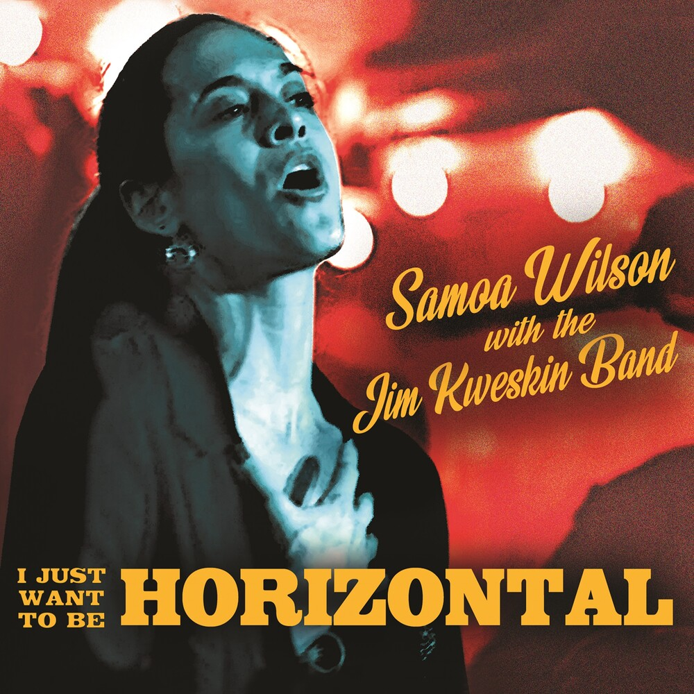Samoa Wilson - I Just Want To Be Horizontal (Dig)