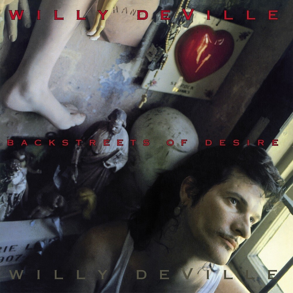 Willy Deville - Backstreets Of Desire (Fra)