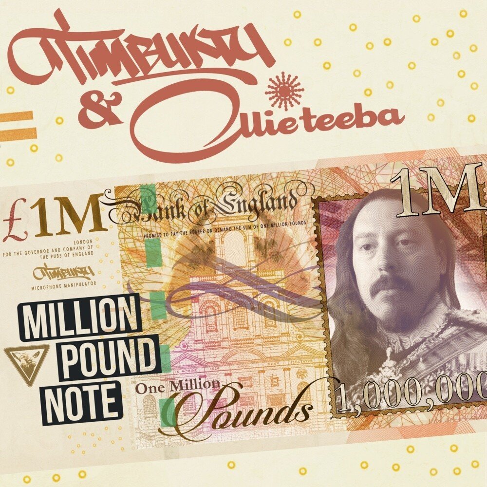 Timbuktu & Ollie Teeba - Million Pound Note