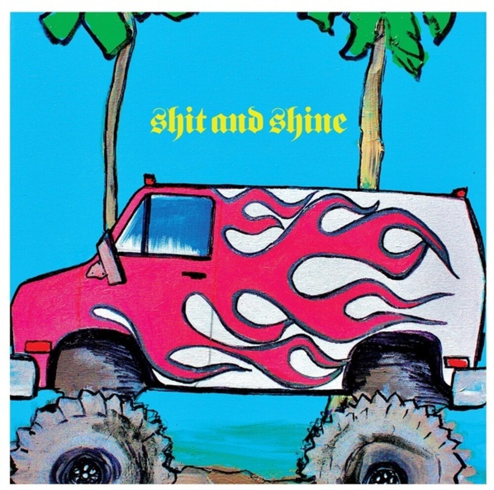 Shit & Shine - Goat Yelling Like A Man