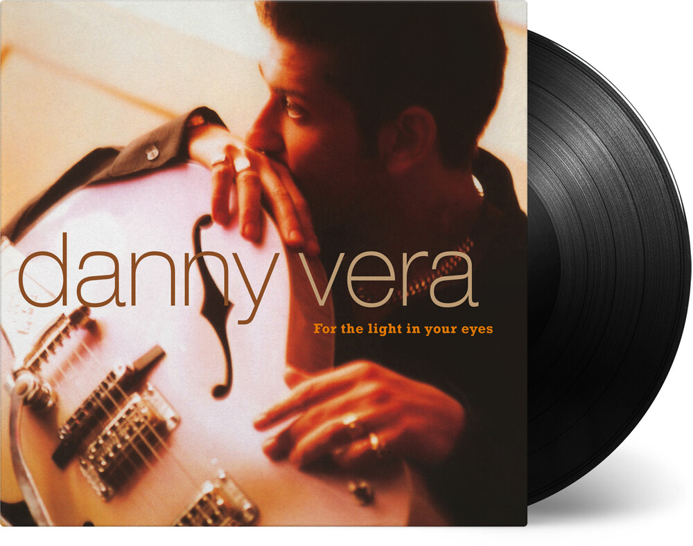 Danny Vera - For The Light In Your Eyes (Blk) [180 Gram] (Hol)