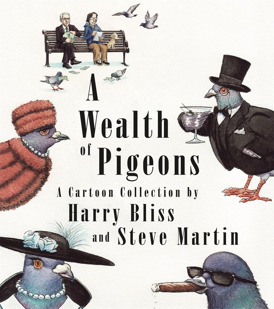 - A Wealth of Pigeons: A Cartoon Collection