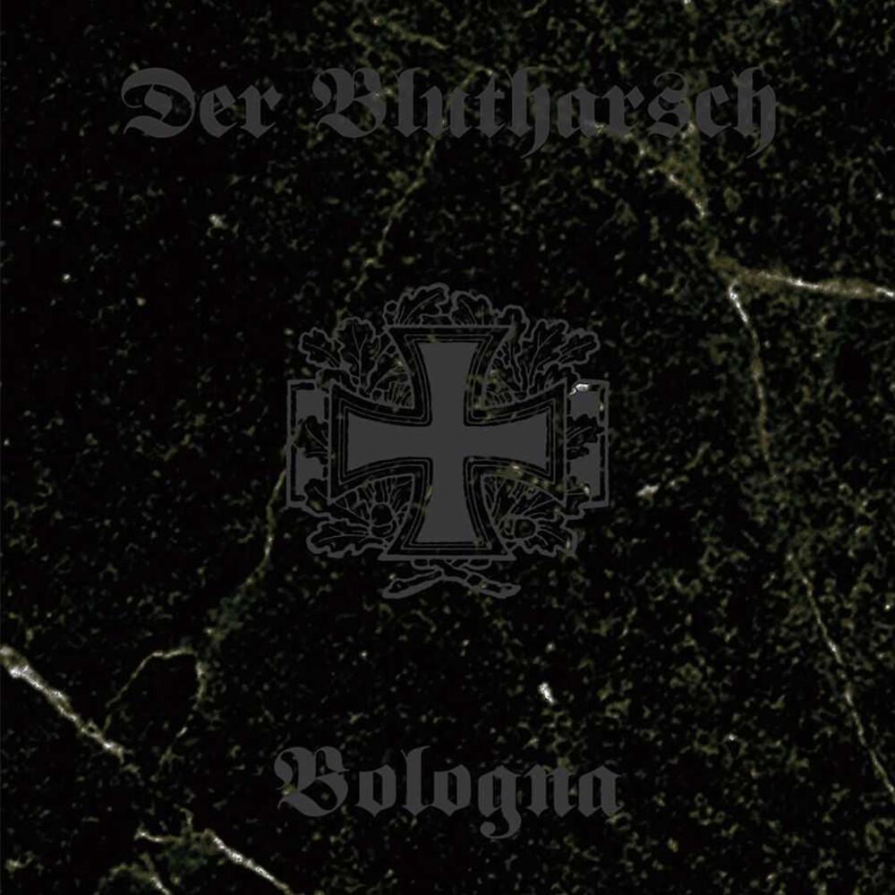 Der Blutharsch - Bologna (Box)