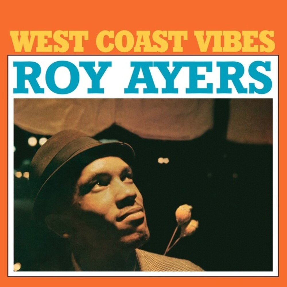 Roy Ayers - West Coast Vibes