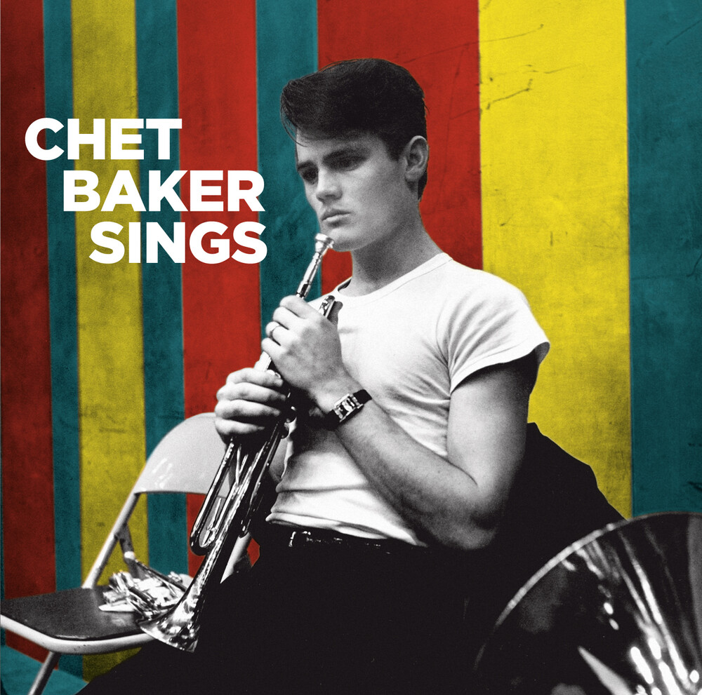 Chet Baker - Sings [Includes Bonus Tracks]