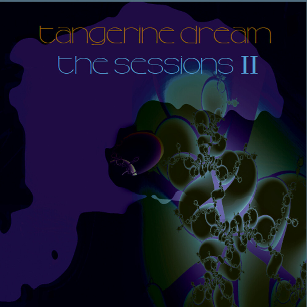 Tangerine Dream - Sessions Ii