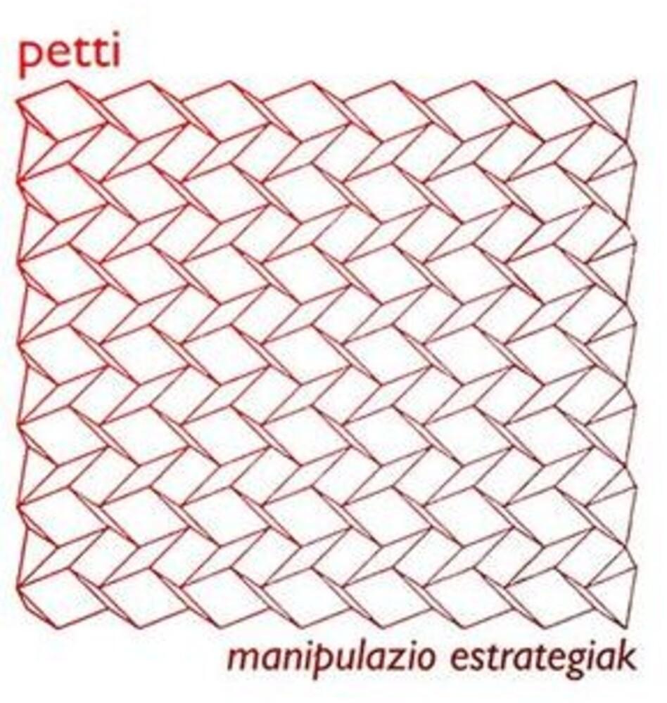 Petti - Manipaluzio Estrategiak