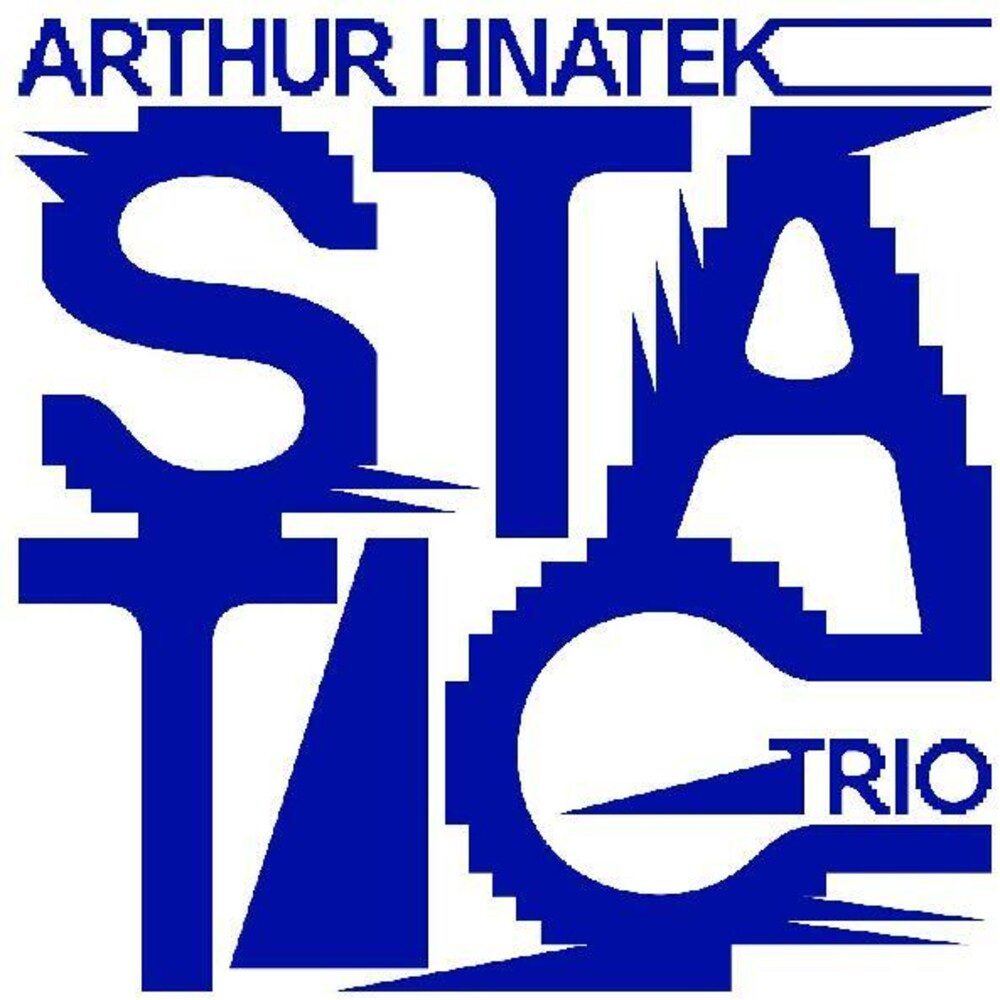Arthur Hnatek Trio - Static [Yellow LP]