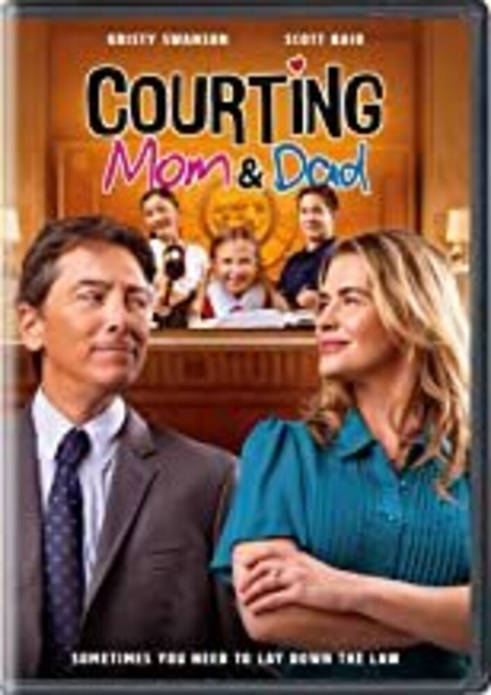 Courting Mom & Dad - Courting Mom & Dad