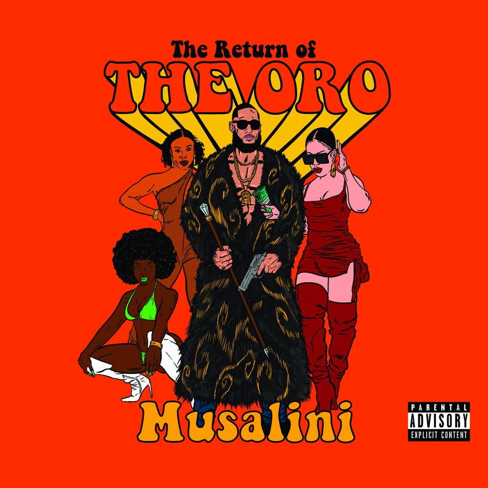 Musalini - The Return Of The Oro