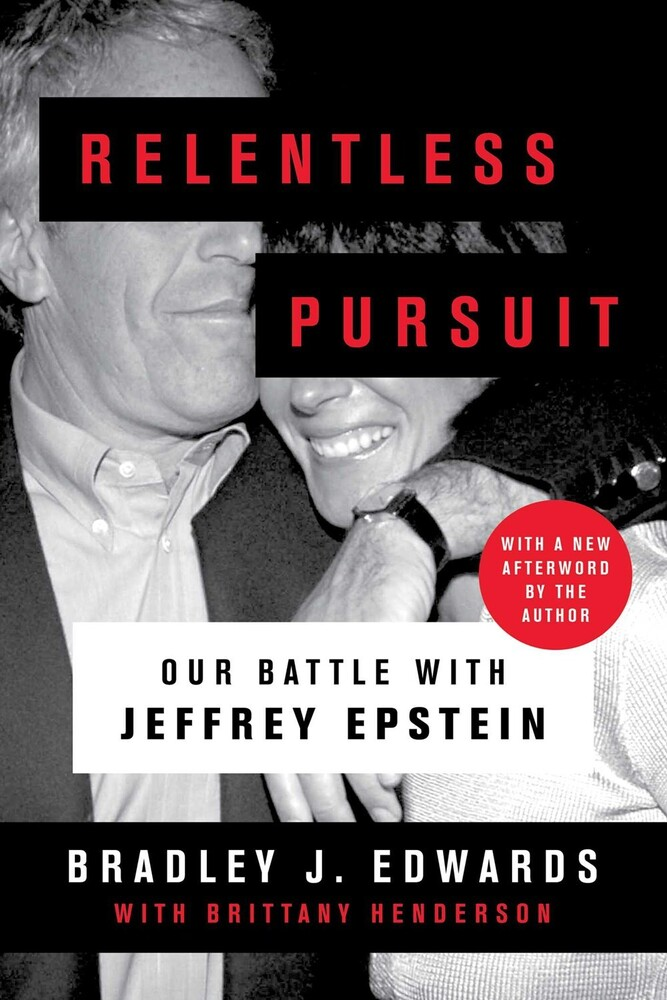 - Relentless Pursuit: Our Battle with Jeffrey Epstein
