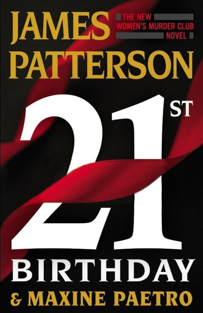 Patterson, James / Paetro, Maxine - 21st Birthday: A Women's Murder Club Novel