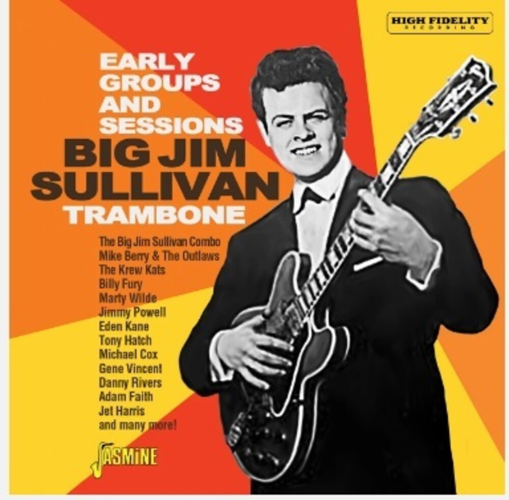 Big Sullivan  Jim - Trambone: The Early Groups & Sessions (Uk)