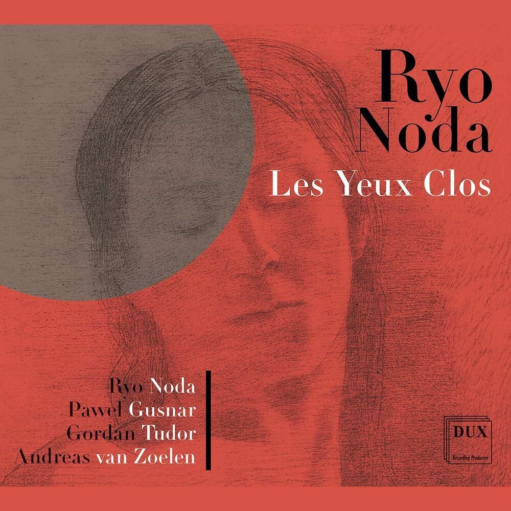Noda / Gusnar / Noda - Les Yeux Clos