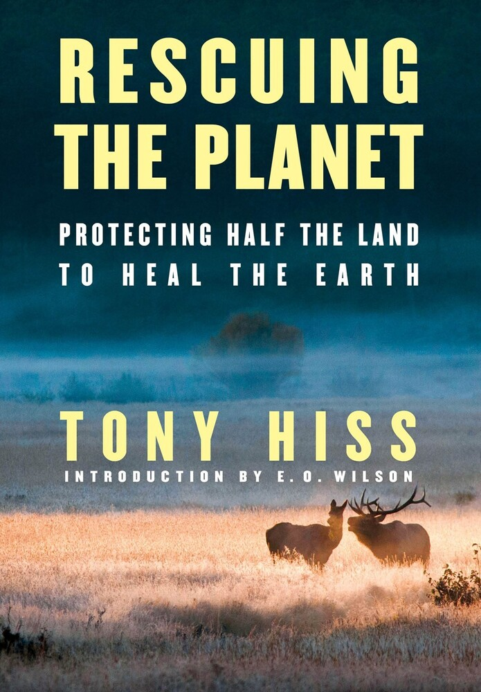 Tony Hiss  / Wilson,E O - Rescuing The Planet (Hcvr)