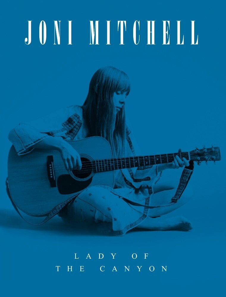 - Joni Mitchell: Lady of the Canyon