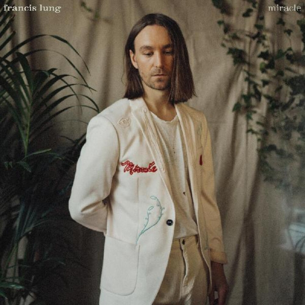 Francis Lung - Miracle [Indie Exclusive]