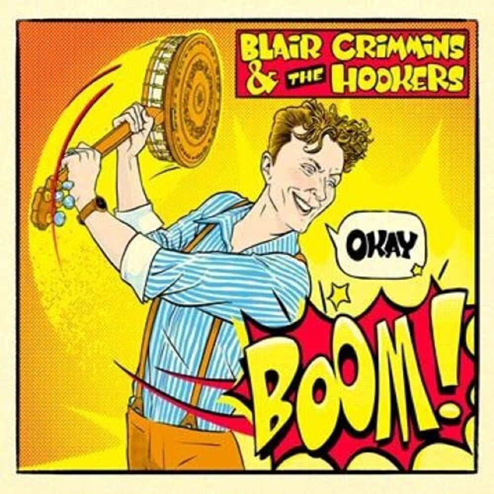 Blair Crimmins  / The Hookers - Okay Boom