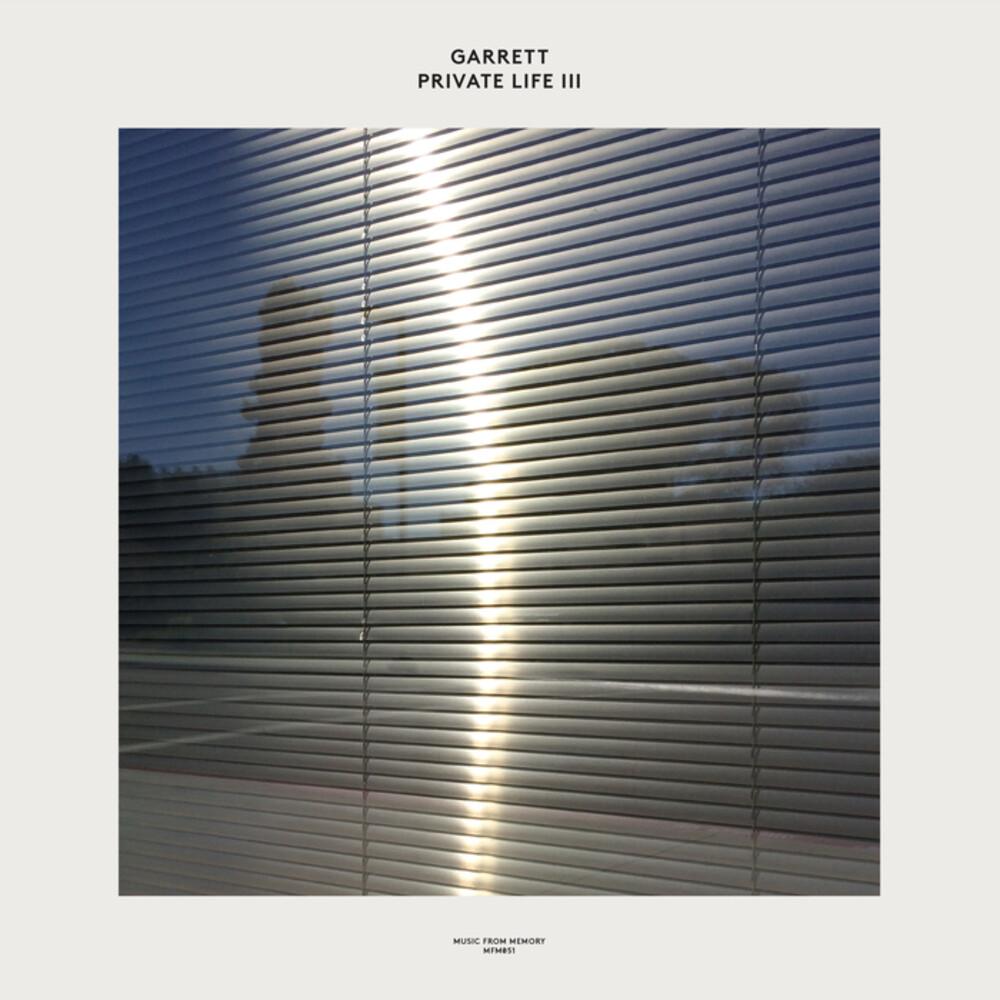 Garrett - Private Life Iii