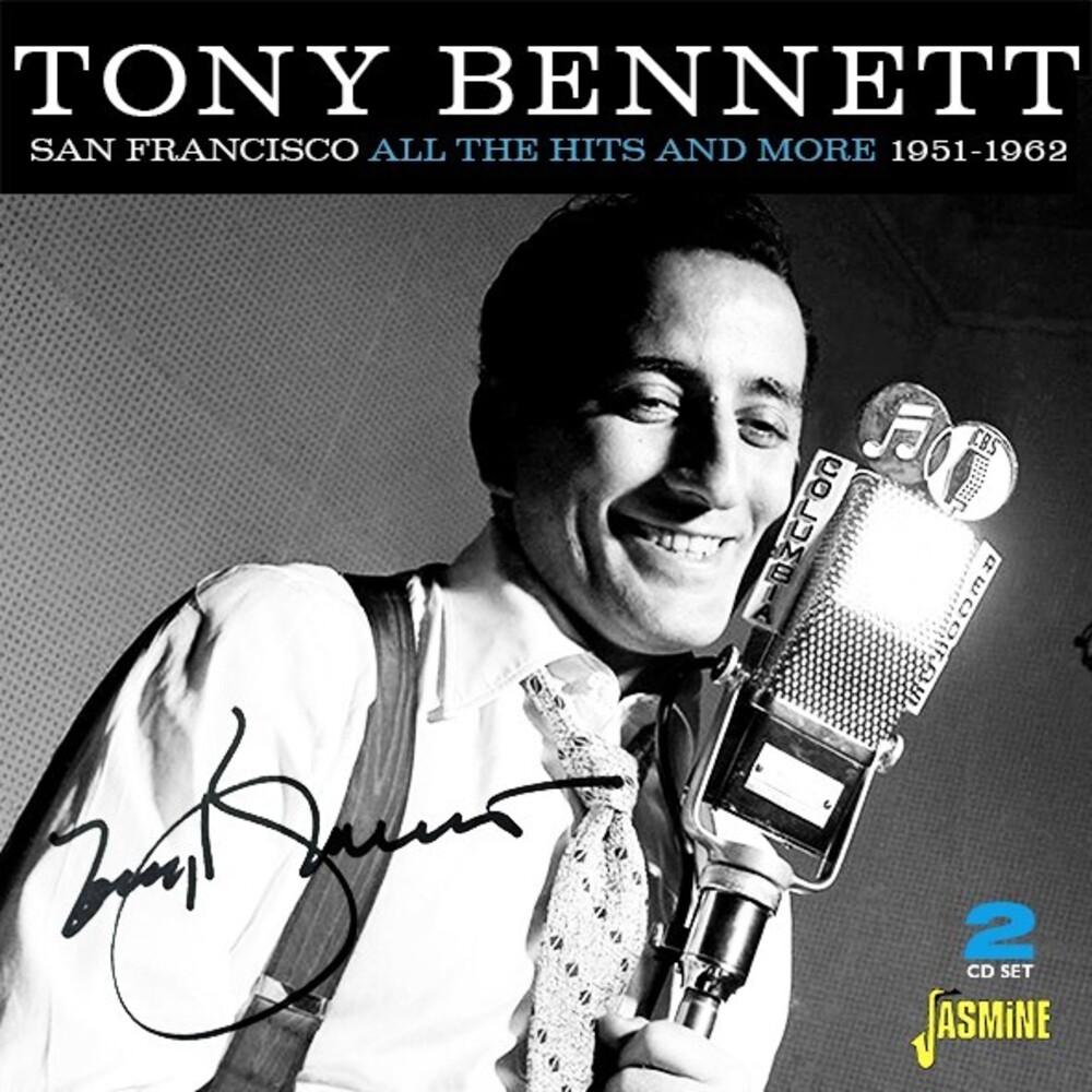 Tony Bennett - San Francisco: All The Hits & More 1951-1962 (Uk)