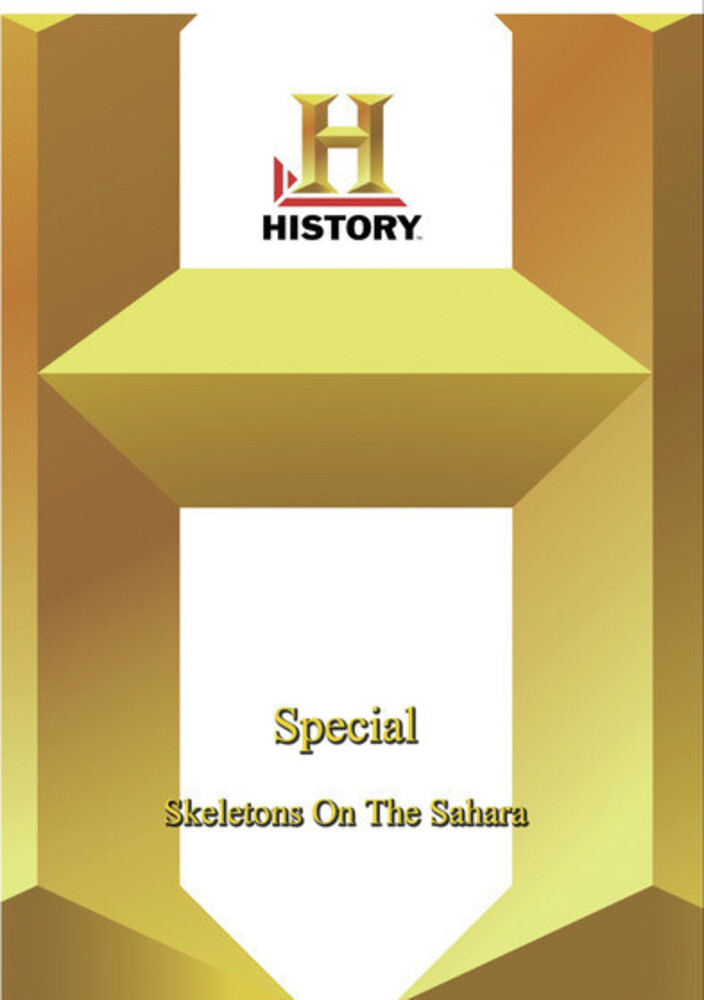 History: Special Skeletons on the Sahara - History: Special Skeletons On The Sahara