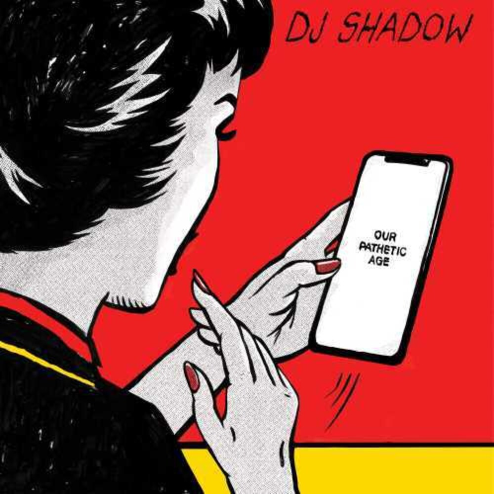 DJ Shadow - Our Pathetic Age [2CD]