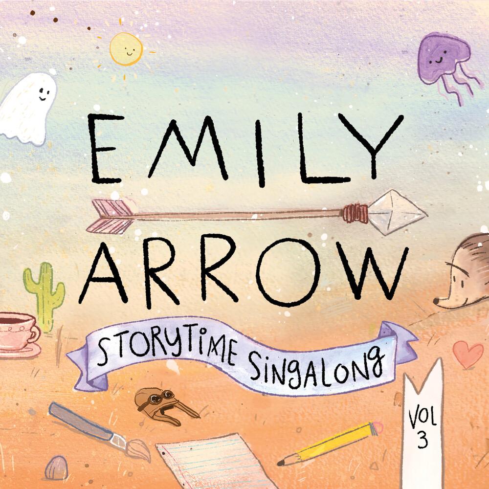 Emily Arrow - Storytime Singalong Vol. 3