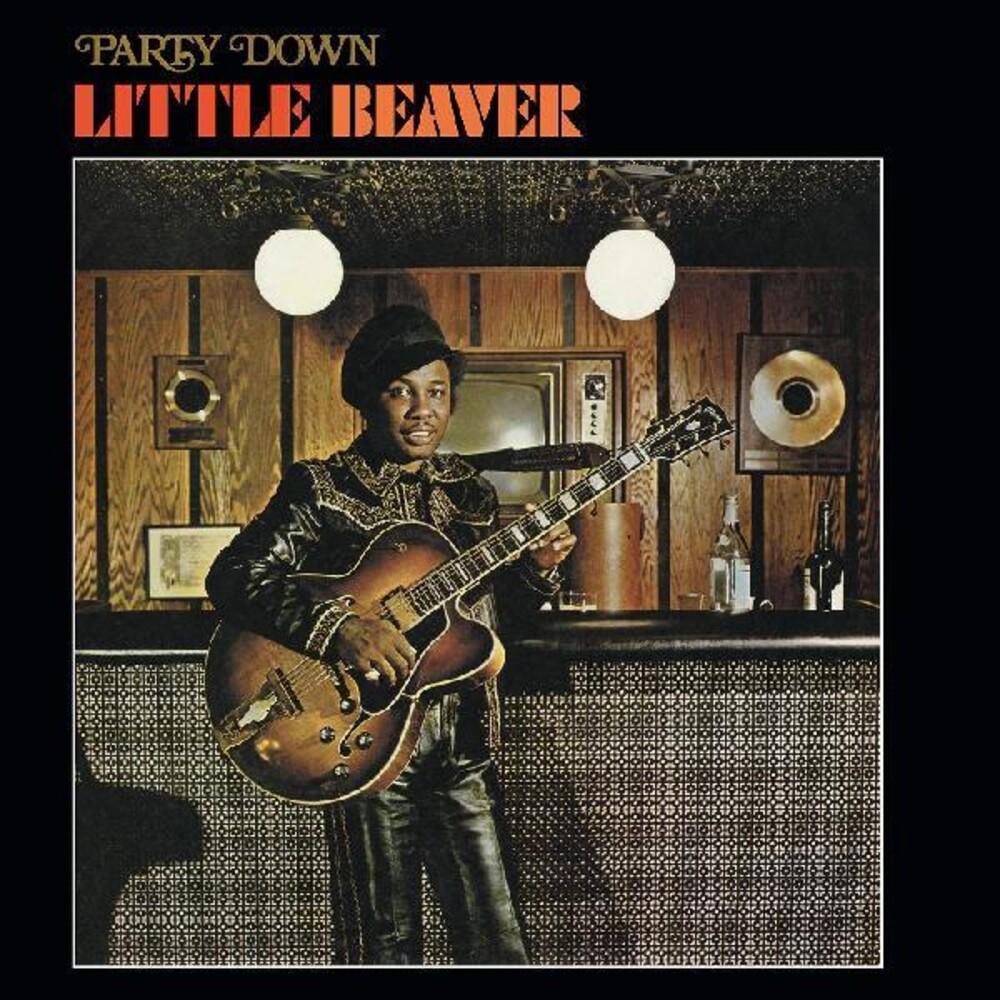 Little Beaver - Party Down (Gol) (Ltd)