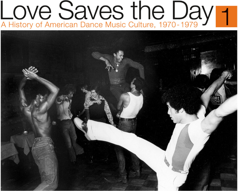 Love Saves The Day History Of American Dance Pt 1 - Love Saves The Day: History Of American Dance Pt 1
