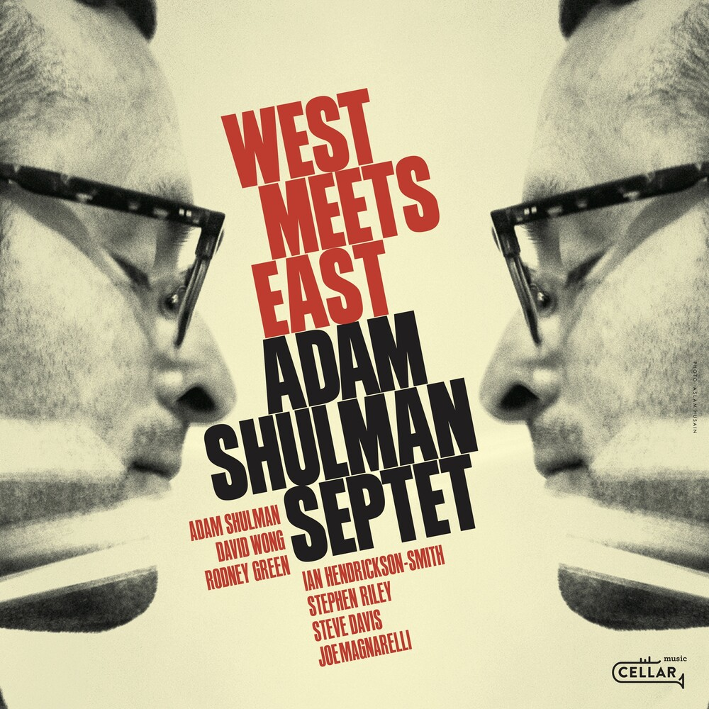 Adam Shulman - West Meets East