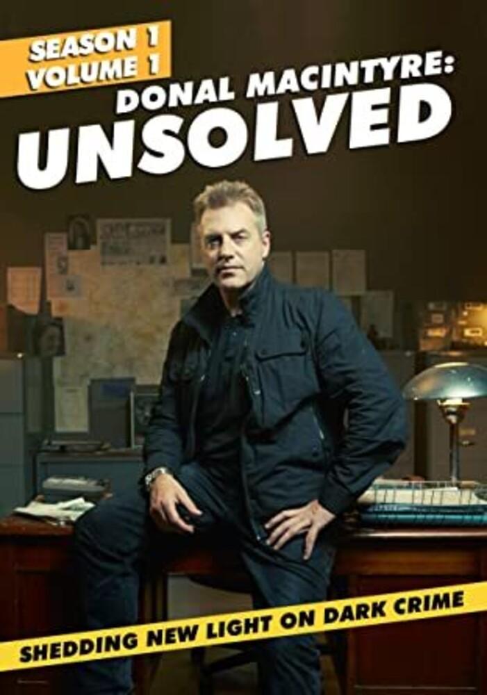 - Donal Macintyre: Unsolved (Season 1 Volume 1)
