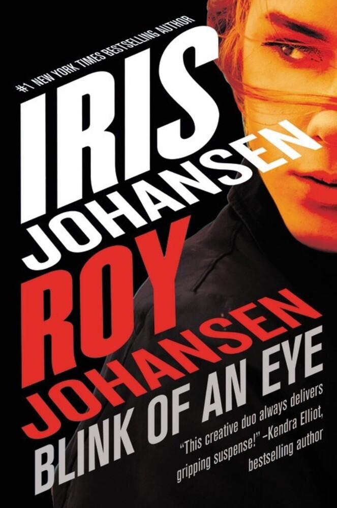 Johansen, Roy / Johansen.Iris - Blink of an Eye: A Kendra Michaels Novel