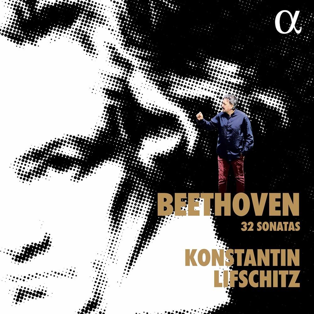 Beethoven / Konstantin Lifschitz - 32 Sonatas