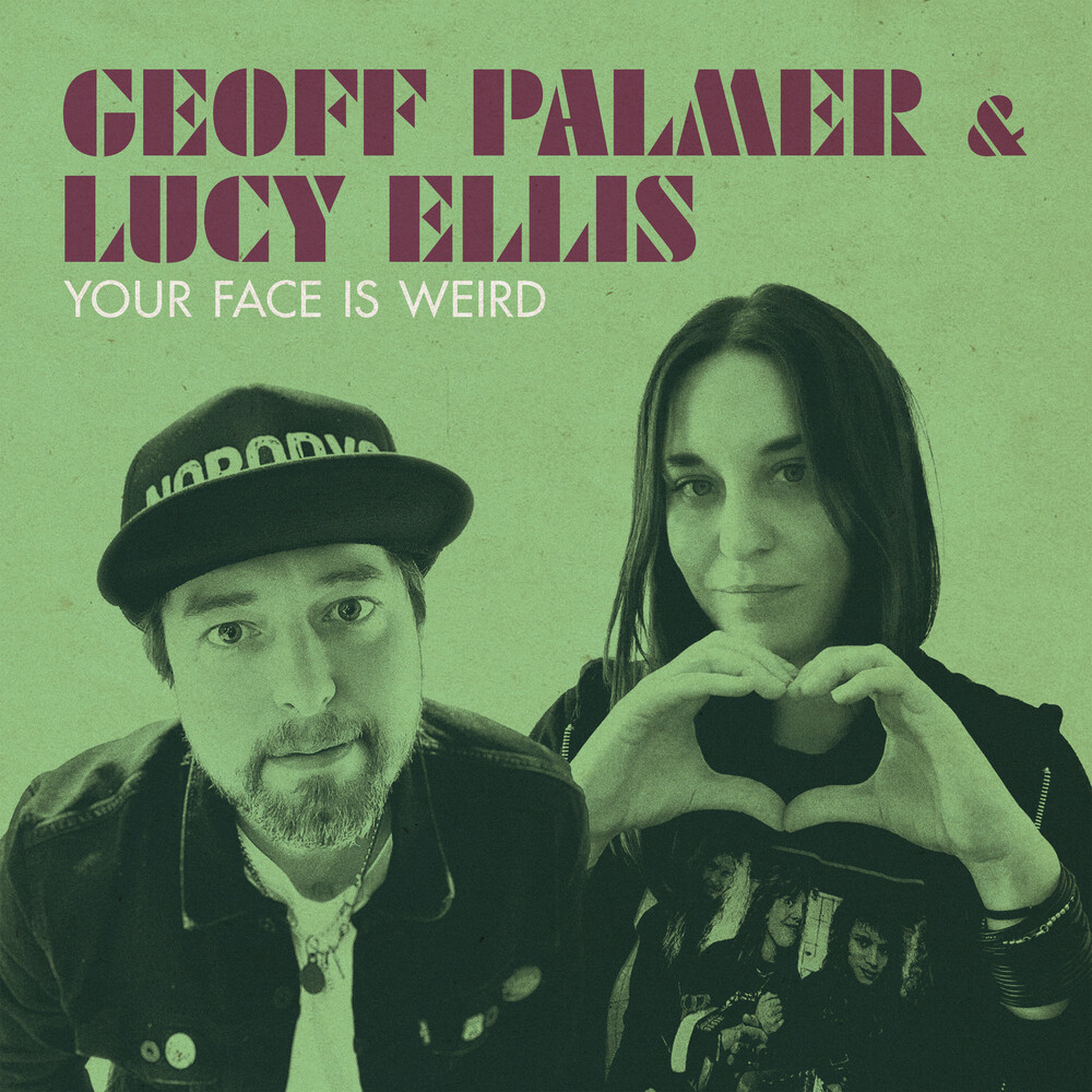 Geoff Palmer & Ellis,Lucy - Your Face Is Weird
