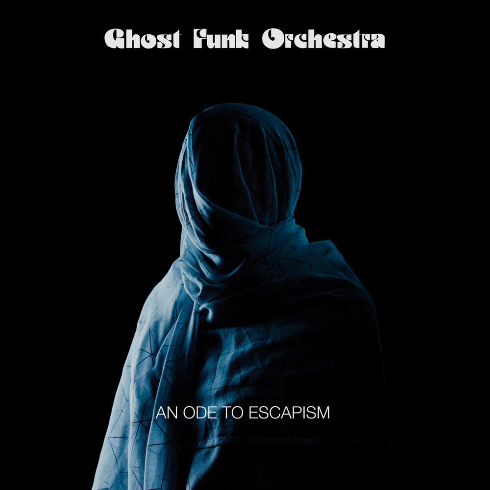 Ghost Funk Orchestra - Ope To Escapism [Indie Exclusive] (Blue W/ Black Swirl Vinyl)