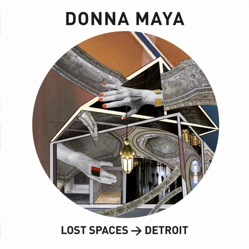 Donna Maya - Lost Spaces: Detroit (Aus)