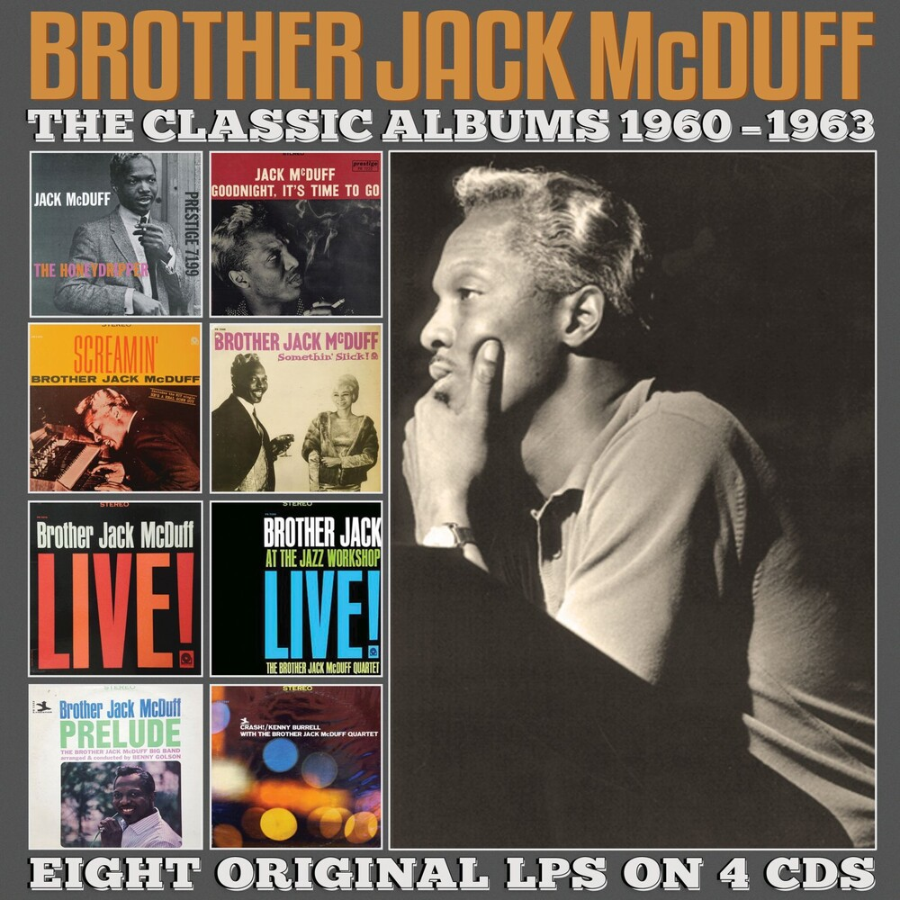 Brother Jack Mcduff - Classic Albums 1960-1963