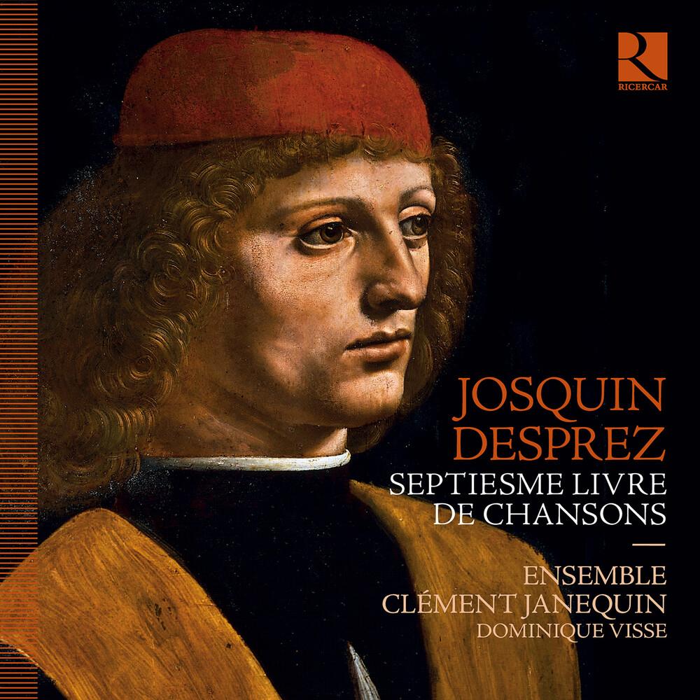Desprez / Visse / Ensemble Clement Janequin - Septiesme Livre De Chansons