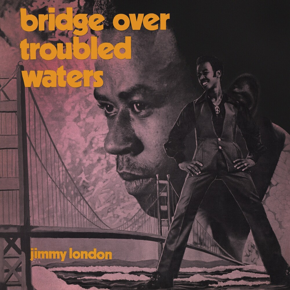 Jimmy London - Bridge Over Troubled Waters : Original Album Plus Bonus Tracks